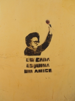 """In each corner, a friend."" - Zeca Afonso, Portuguese artist and freedom activist"